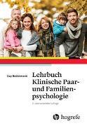 Cover-Bild zu Lehrbuch Klinische Paar- und Familienpsychologie von Bodenmann, Guy