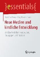 Cover-Bild zu Neue Medien und kindliche Entwicklung von Zemp, Martina