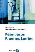 Cover-Bild zu Prävention bei Paaren und Familien (eBook) von Hahlweg, Kurt