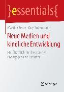 Cover-Bild zu Neue Medien und kindliche Entwicklung (eBook) von Zemp, Martina