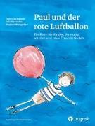 Cover-Bild zu Paul und der rote Luftballon von Meister, Franziska