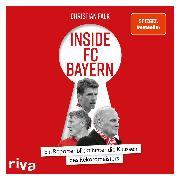 Cover-Bild zu Inside FC Bayern (Audio Download) von Falk, Christian