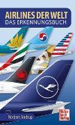 Cover-Bild zu Airlines der Welt von Andrup, Norbert