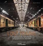 Cover-Bild zu Lost Trains von Weltner, Martin