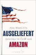 Cover-Bild zu Macgillis, Alec: Ausgeliefert (eBook)