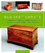 Cover-Bild zu Blanket Chests: Outstanding Designs from 30 of the World's Finest Furniture Makers von Gibson, Scott
