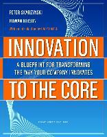 Cover-Bild zu Innovation to the Core (eBook) von Skarzynski, Peter