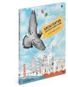 Cover-Bild zu Architektur aus Sicht einer Taube von Panzacchi, Cornelia (Übers.)