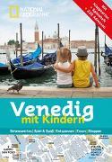 Cover-Bild zu National Geographic Familien-Reiseführer Venedig mit Kindern von Innato, Julie