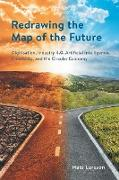 Cover-Bild zu Redrawing the Map of the Future von Larsson, Mats
