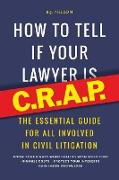 Cover-Bild zu How to Tell If Your Lawyer Is C.R.A.P von Nelson, B. J.