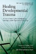 Cover-Bild zu Healing Developmental Trauma von Heller, Laurence