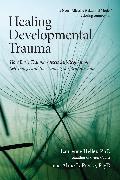 Cover-Bild zu Healing Developmental Trauma (eBook) von Heller, Laurence