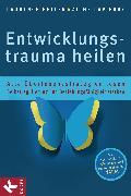 Cover-Bild zu Entwicklungstrauma heilen (eBook) von Heller, Laurence