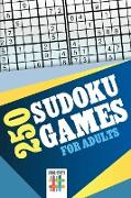 Cover-Bild zu 250 Sudoku Games for Adults von Senor Sudoku