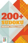 Cover-Bild zu 200+ Sudoku Medium Puzzle Books von Senor Sudoku
