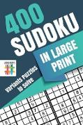Cover-Bild zu 400 Sudoku in Large Print | Variants Puzzles to Solve von Senor Sudoku