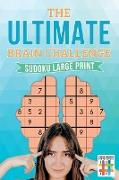 Cover-Bild zu The Ultimate Brain Challenge | Sudoku Large Print von Senor Sudoku