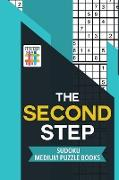 Cover-Bild zu The Second Step | Sudoku Medium Puzzle Books von Senor Sudoku