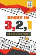 Cover-Bild zu Ready in 3,2,1 | Sudoku for Dummies von Senor Sudoku
