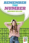 Cover-Bild zu Remember the Number | Sudoku Killer von Senor Sudoku