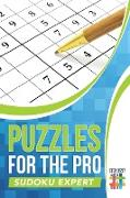 Cover-Bild zu Puzzles for the Pro | Sudoku Expert von Senor Sudoku