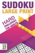 Cover-Bild zu Sudoku Large Print | Hard Challenges for Adults von Senor Sudoku