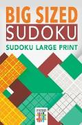Cover-Bild zu Big Sized Sudoku | Sudoku Large Print von Senor Sudoku