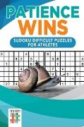 Cover-Bild zu Patience Wins | Sudoku Difficult Puzzles for Athletes von Senor Sudoku