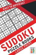 Cover-Bild zu Sudoku Puzzle Books Large Print | Easy to Difficult von Senor Sudoku
