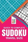 Cover-Bild zu Quick to Complete Sudoku Travel Size von Senor Sudoku