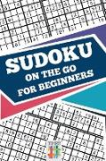 Cover-Bild zu Sudoku On The Go for Beginners von Senor Sudoku