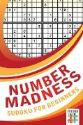 Cover-Bild zu Number Madness | Sudoku for Beginners von Senor Sudoku