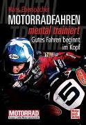 Cover-Bild zu Motorradfahren mental trainiert von Eberspächer, Hans