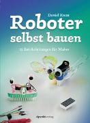 Cover-Bild zu Roboter selbst bauen von Knox, Daniel