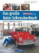 Cover-Bild zu Das große Auto-Schrauberbuch von Mackenneth, Kay