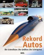 Cover-Bild zu Rekordautos von Roßbach, Rainer