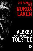 Cover-Bild zu Die Familie des Wurdalaken (eBook) von Tolstoi, Alexej K.