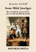 Cover-Bild zu Anne Bäbi Jowäger (eBook) von Gotthelf, Jeremias