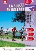 Cover-Bild zu La Suisse en rollers von Wäger, Clemens