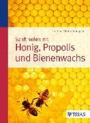 Cover-Bild zu Sanft heilen mit Honig, Propolis und Bienenwachs von Stangaciu, Stefan