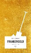 Cover-Bild zu Frankengold (eBook) (eBook) von Flessner, Bernd