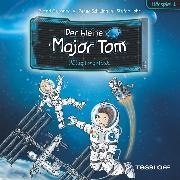 Cover-Bild zu Der kleine Major Tom. Hörspiel 1: Völlig losgelöst (Audio Download) von Flessner, Bernd