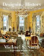 Cover-Bild zu Designing History von Smith, Michael S.