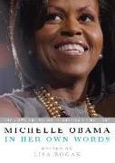 Cover-Bild zu Michelle Obama in her Own Words (eBook) von Obama, Michelle