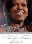 Cover-Bild zu Michelle Obama in Her Own Words von Obama, Michelle