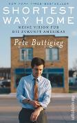 Cover-Bild zu Shortest Way Home von Buttigieg, Pete