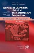 Cover-Bild zu Women and US Politics: Historical and Contemporary Perspectives von Nitz, Julia (Hrsg.)