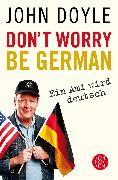 Cover-Bild zu Don't worry, be German von Doyle, John