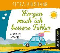 Cover-Bild zu Morgen mach ich bessere Fehler von Hülsmann, Petra